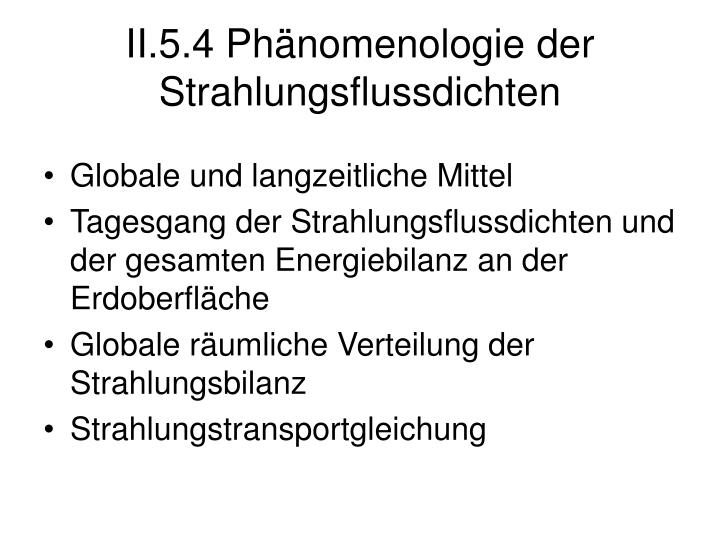 II.5.4 Phänomenologie der Strahlungsflussdichten