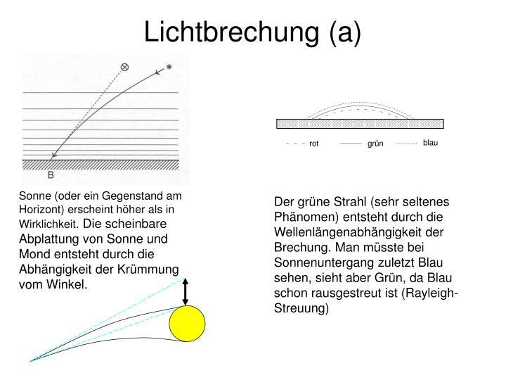 Lichtbrechung (a)