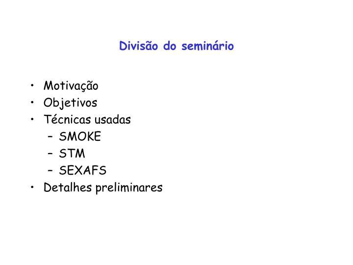 Divisão do seminário