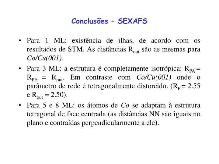 Conclusões – SEXAFS