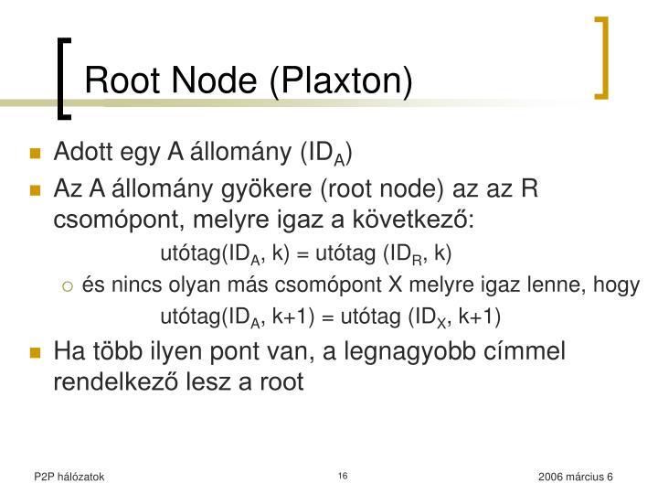 Root Node (Plaxton)