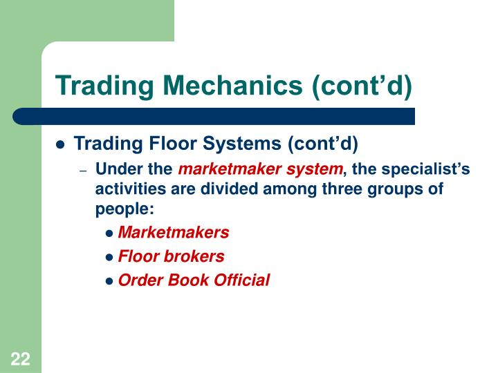 Trading Mechanics (cont'd)
