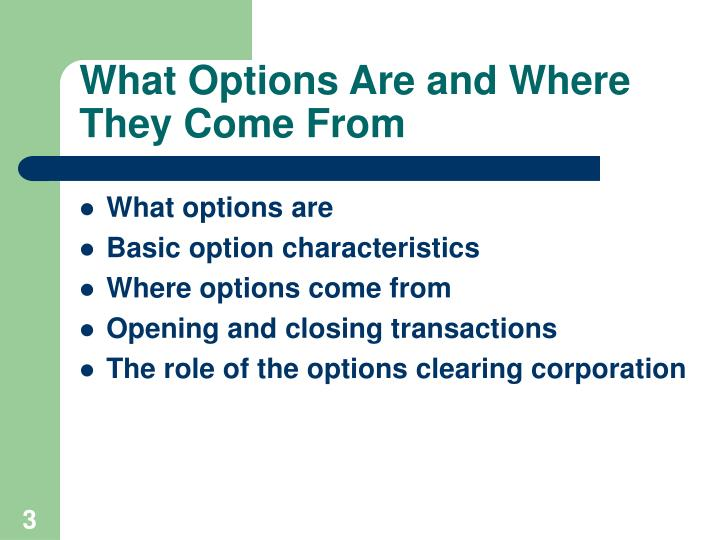 What Options Are and Where They Come From