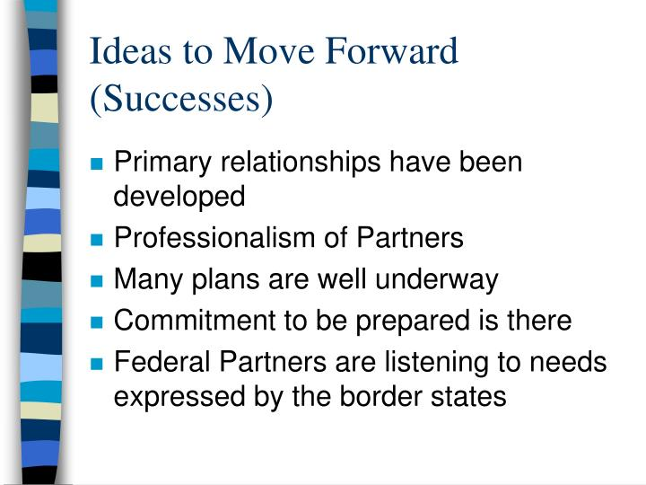 Ideas to Move Forward (Successes)