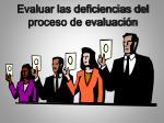 evaluar las deficiencias del proceso de evaluaci n