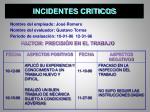 incidentes criticos