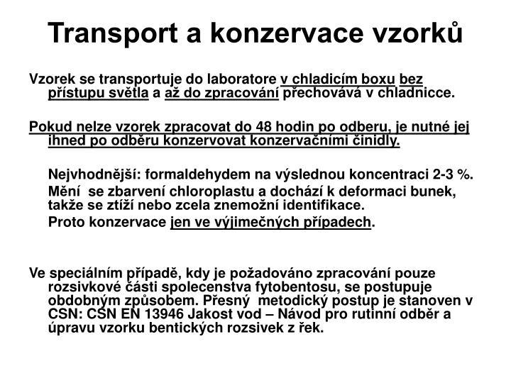 Transport a konzervace vzorků