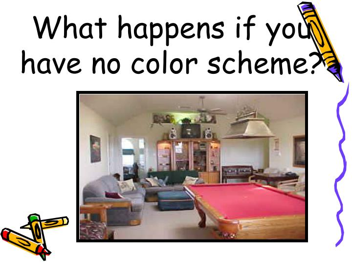 What happens if you have no color scheme?