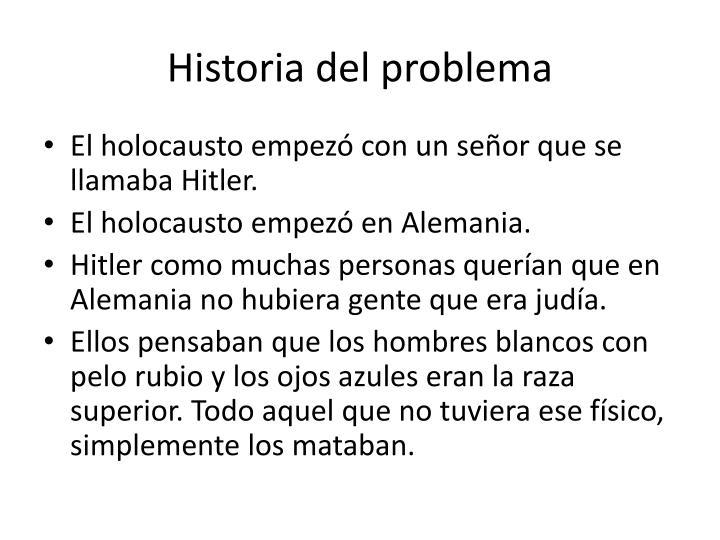 Historia del problema