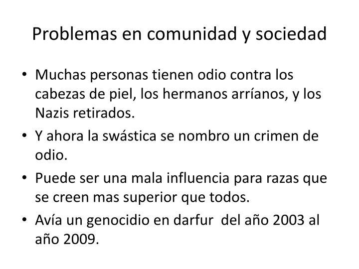 Problemas en comunidad y sociedad