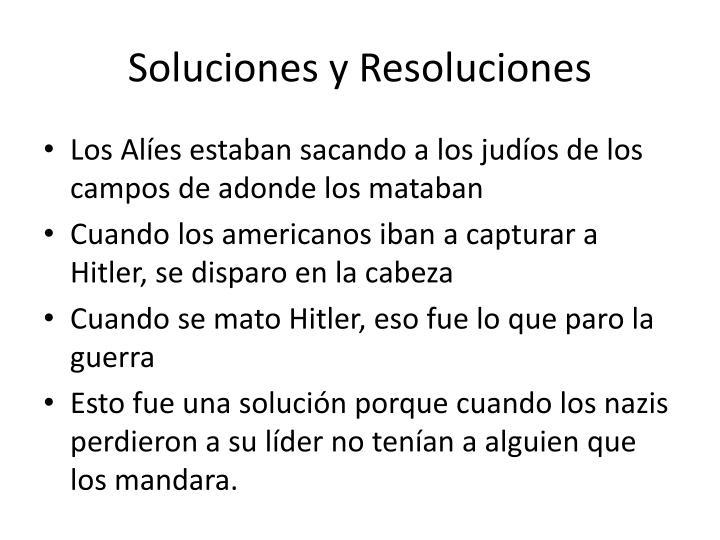 Soluciones y Resoluciones