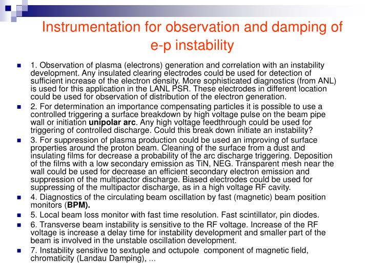 Instrumentation for observation and damping of