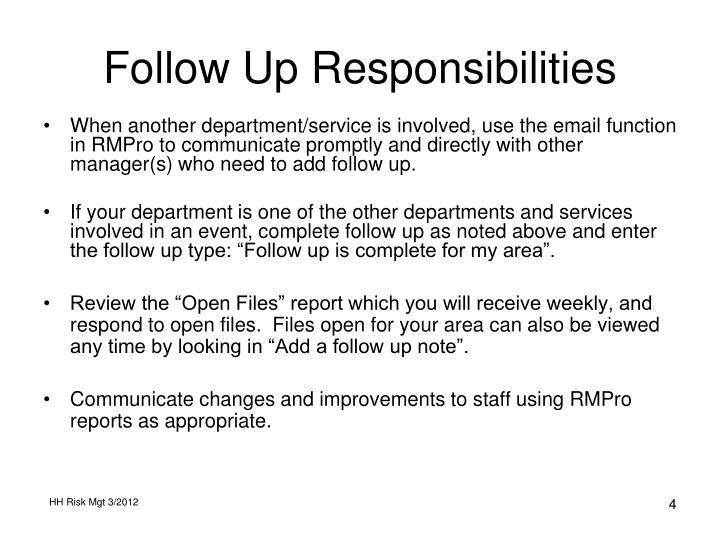 Follow Up Responsibilities