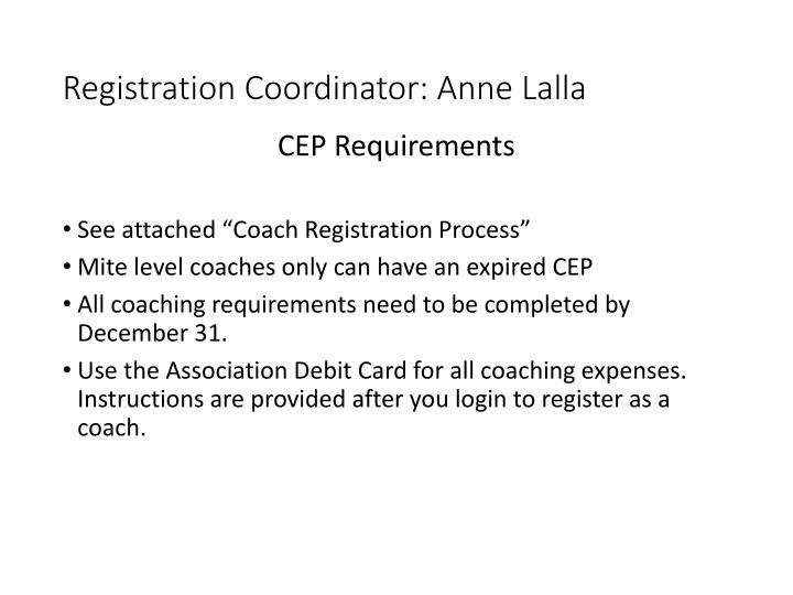 Registration Coordinator: Anne Lalla
