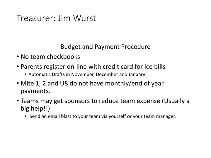 Treasurer: Jim Wurst