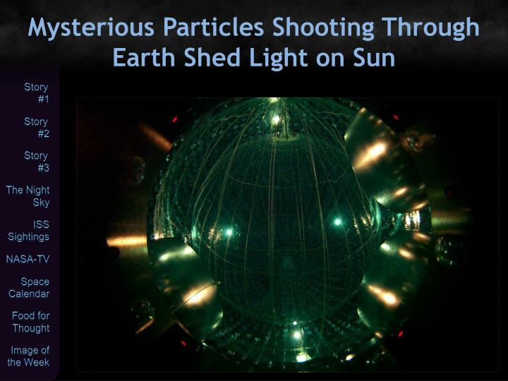 Mysterious Particles Shooting Through Earth Shed Light on Sun
