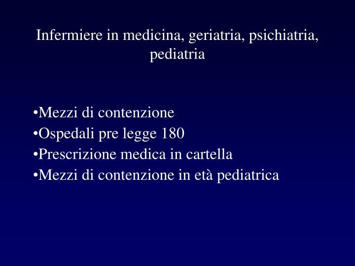Infermiere in medicina, geriatria, psichiatria, pediatria