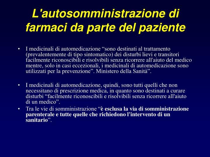 L'autosomministrazione di farmaci da parte del paziente