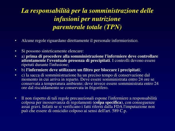 La responsabilità per la somministrazione delle infusioni per nutrizione
