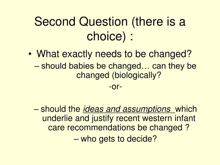Second Question (there is a choice) :