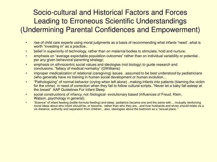 Socio-cultural and Historical Factors and Forces Leading to Erroneous Scientific Understandings (Undermining Parental Confidences and Empowerment)