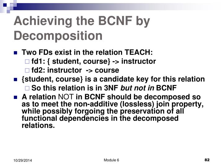 Achieving the BCNF by Decomposition