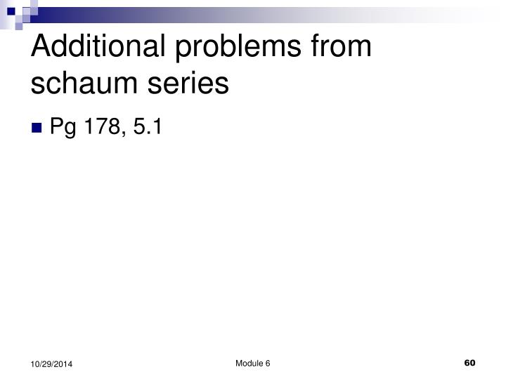Additional problems from schaum series