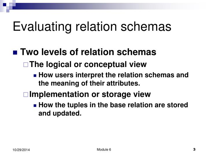 Evaluating relation schemas