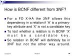 how is bcnf different from 3nf
