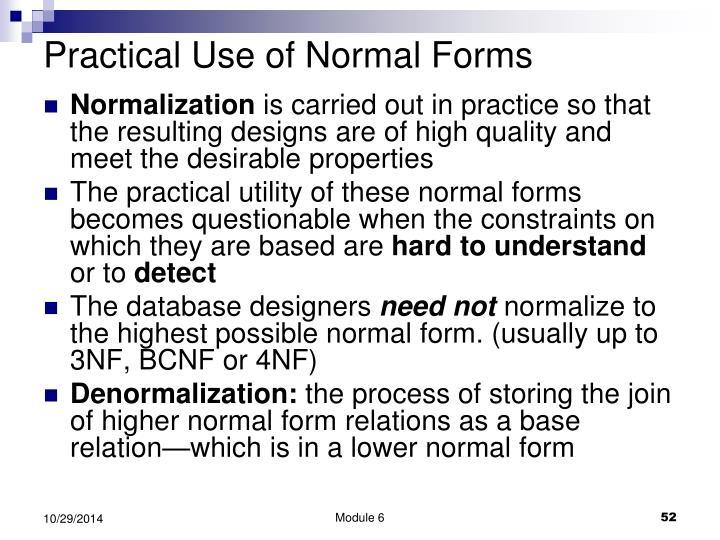 Practical Use of Normal Forms