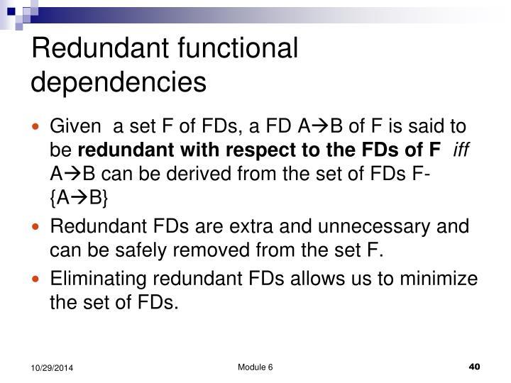 Redundant functional dependencies