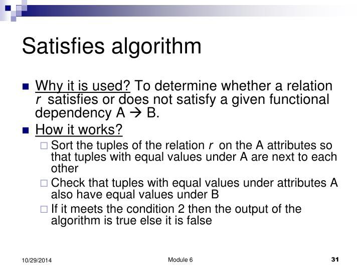 Satisfies algorithm