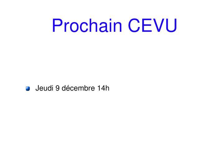 Prochain CEVU