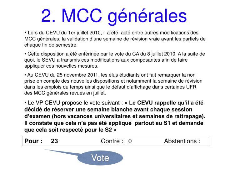 2. MCC générales