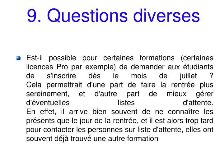 9. Questions diverses