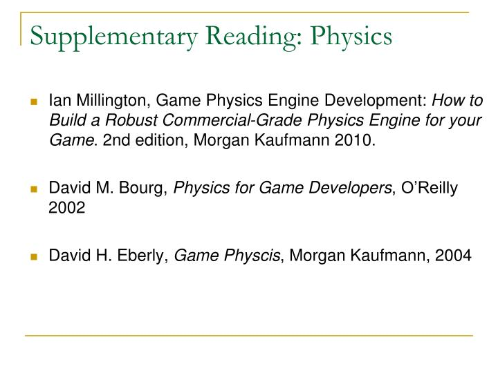 Supplementary Reading: Physics