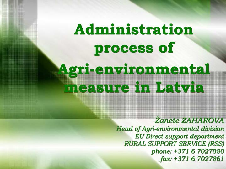 Administration process of agri environmental measure in latvia