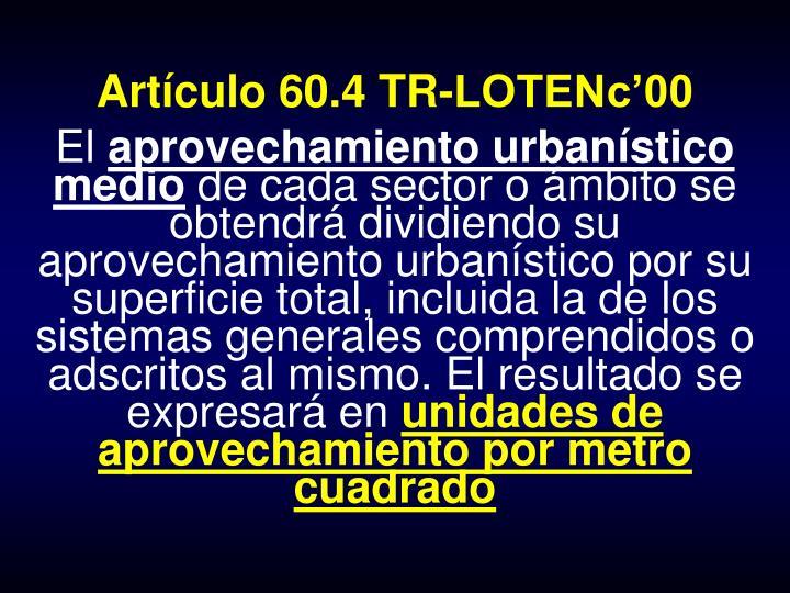 Artículo 60.4 TR-LOTENc'00