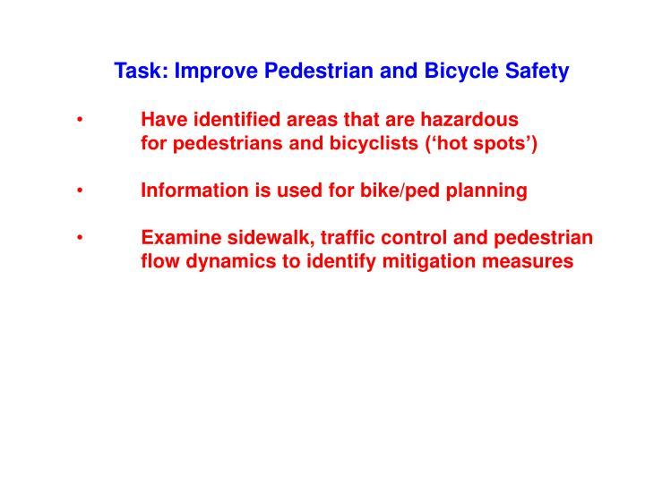 Task: Improve Pedestrian and Bicycle Safety