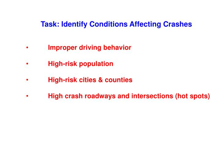 Task: Identify Conditions Affecting Crashes