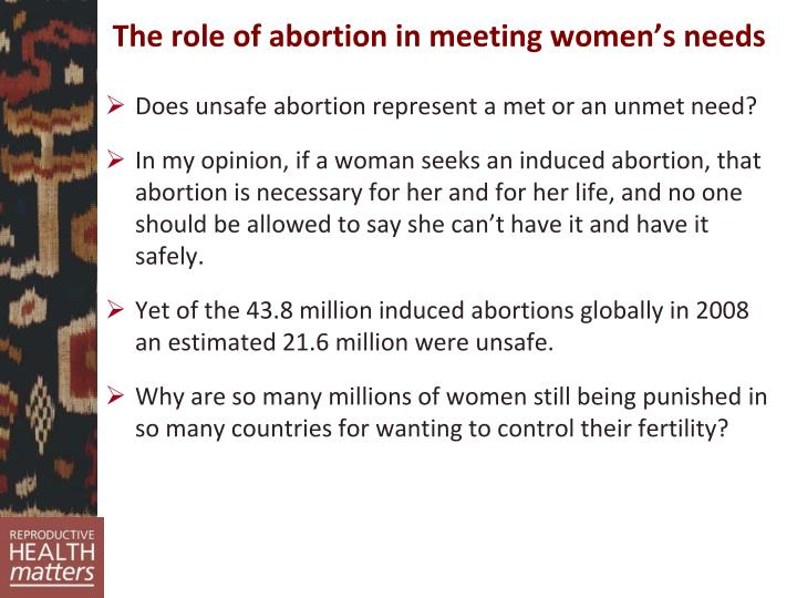 The role of abortion in meeting women's needs