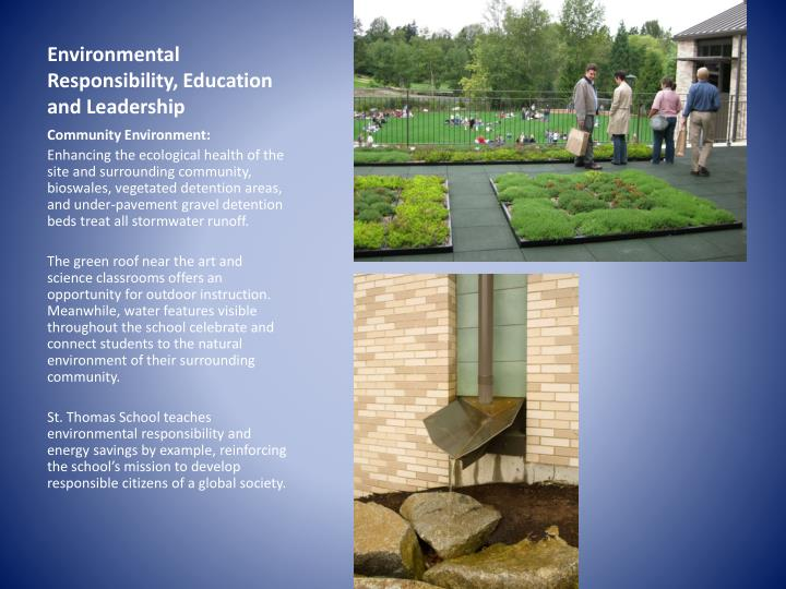 Environmental Responsibility, Education and Leadership