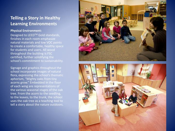 Telling a Story in Healthy Learning Environments
