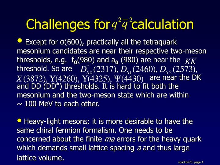 Challenges for     calculation