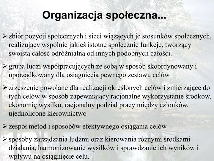 Organizacja społeczna...