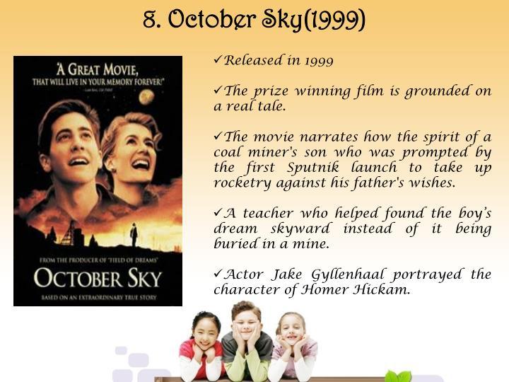 8. October Sky(1999)