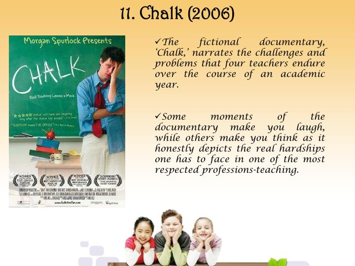 11. Chalk (2006)