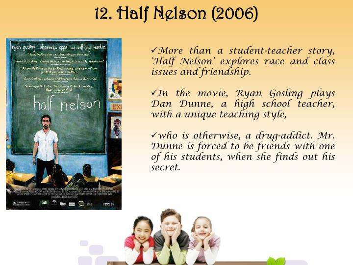 12. Half Nelson (2006)