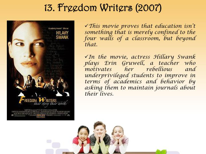 13. Freedom Writers (2007)