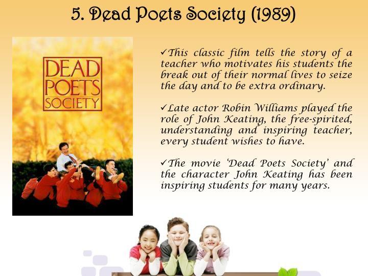 5. Dead Poets Society (1989)